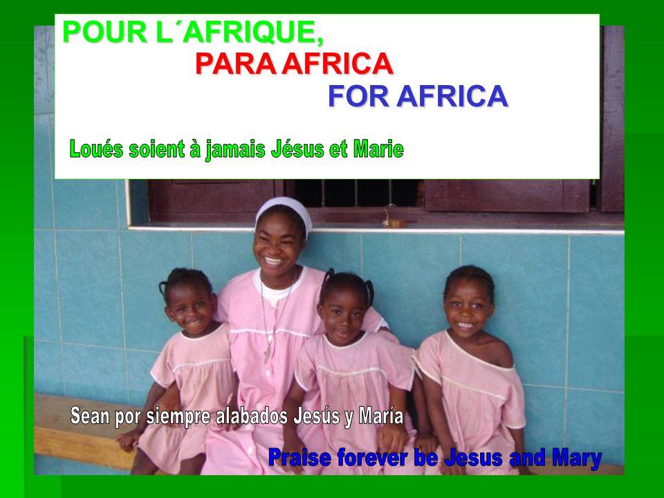 POUR L´AFRIQUE, PARA AFRICA FOR AFRICA
