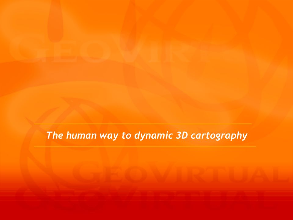 The human way to dynamic 3D cartography