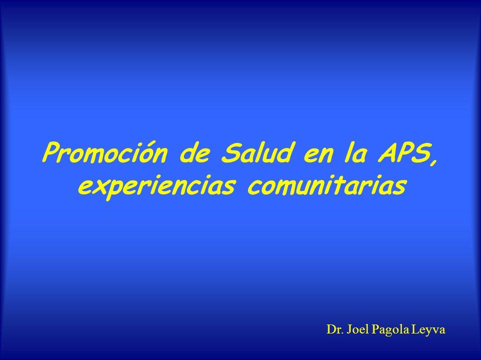 Promoción de Salud en la APS, experiencias comunitarias