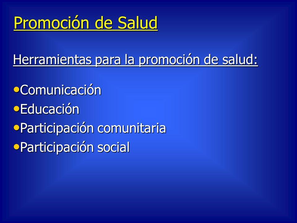 Promoción de Salud Herramientas para la promoción de salud: