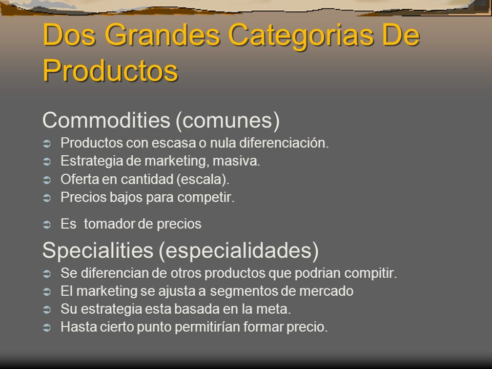 Dos Grandes Categorias De Productos