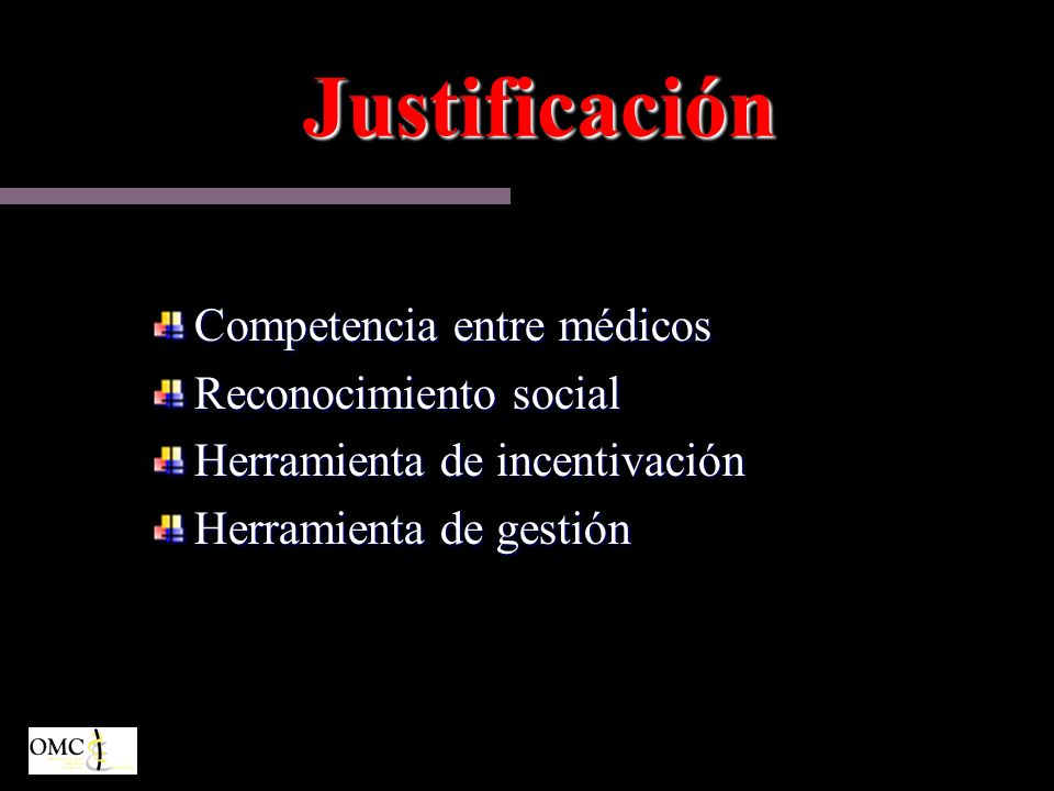 Justificación Competencia entre médicos Reconocimiento social