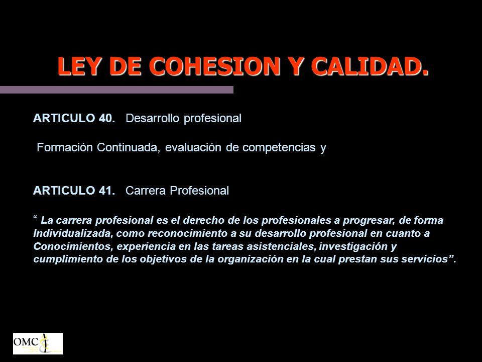 LEY DE COHESION Y CALIDAD.