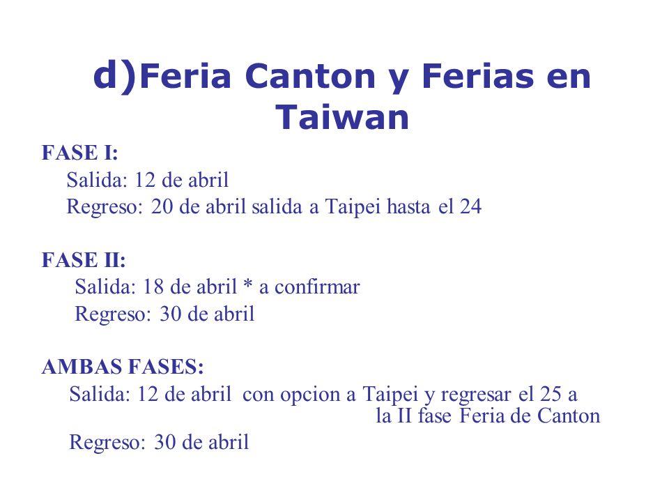 d)Feria Canton y Ferias en Taiwan