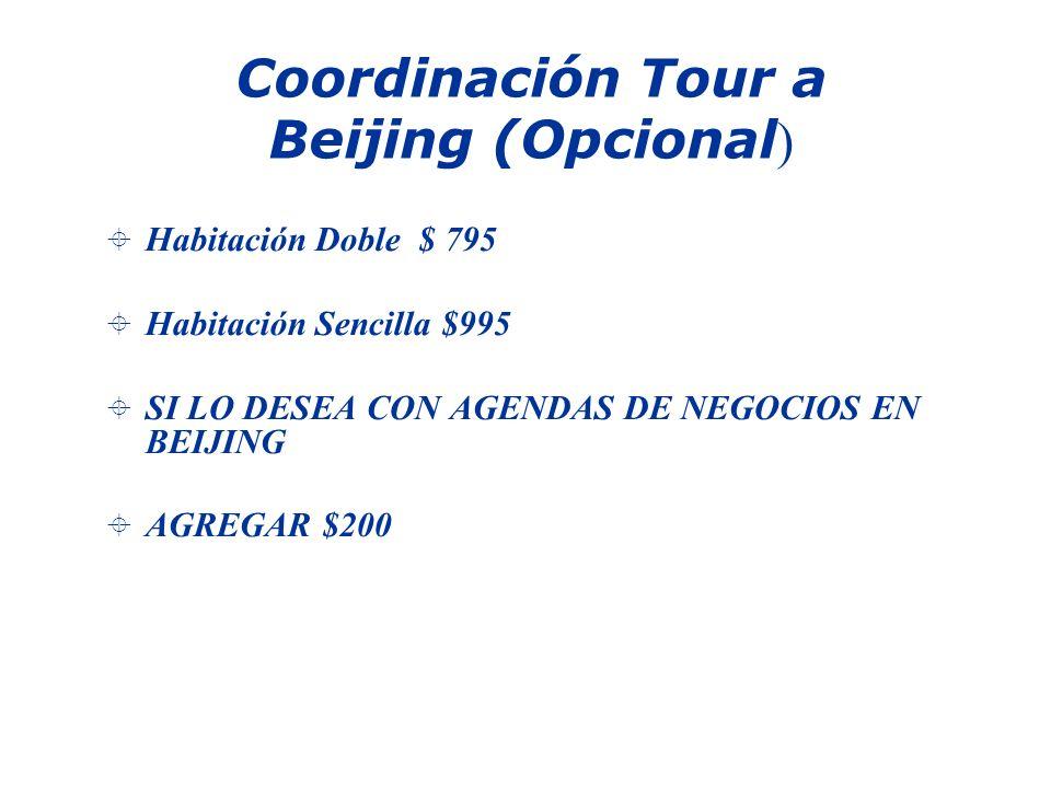 Coordinación Tour a Beijing (Opcional)