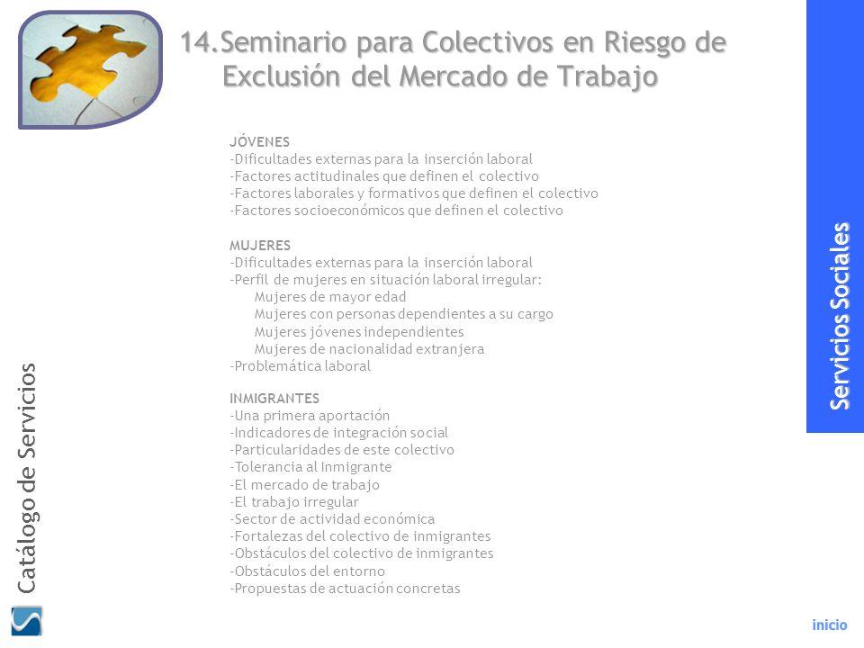 19 14.Seminario para Colectivos en Riesgo de Exclusión del Mercado de Trabajo.