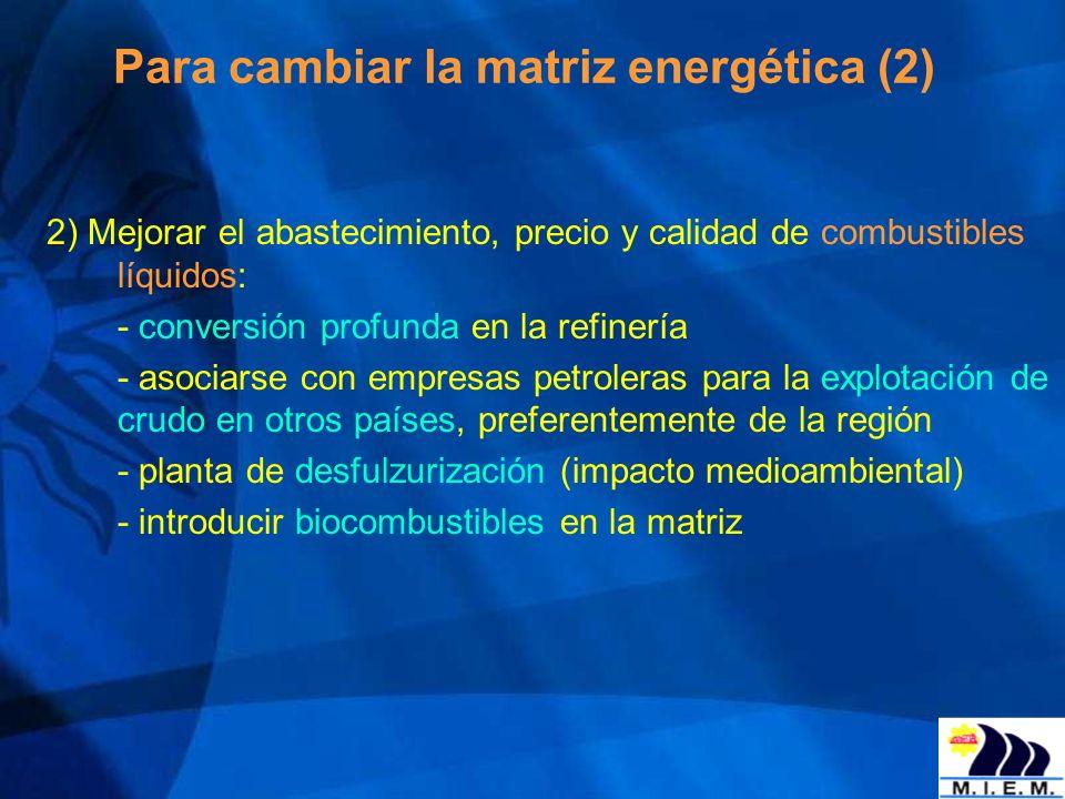 Para cambiar la matriz energética (2)