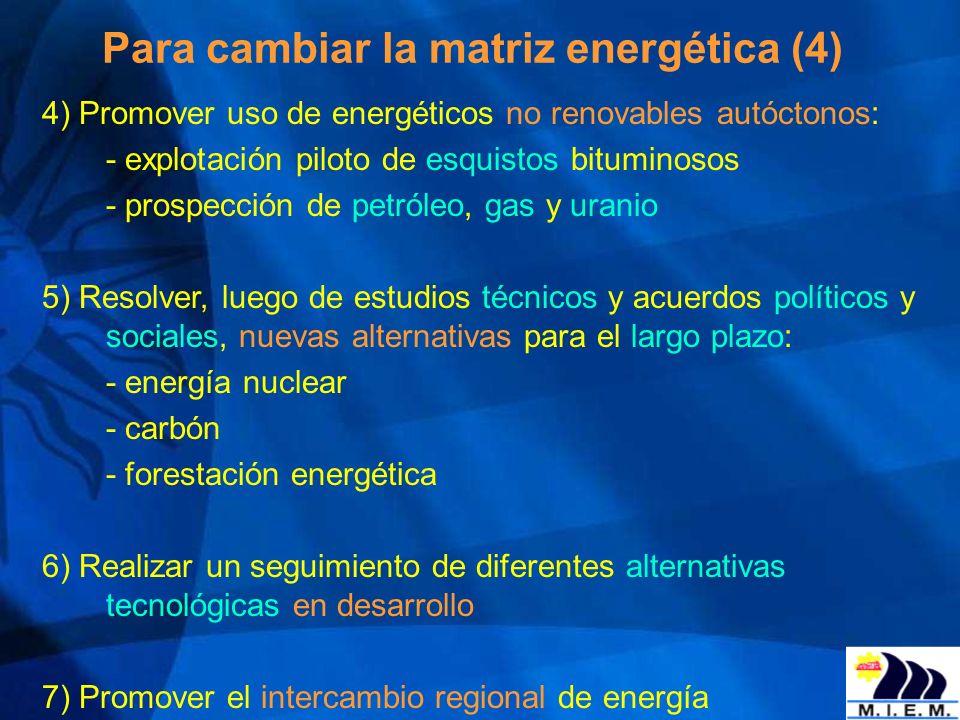 Para cambiar la matriz energética (4)