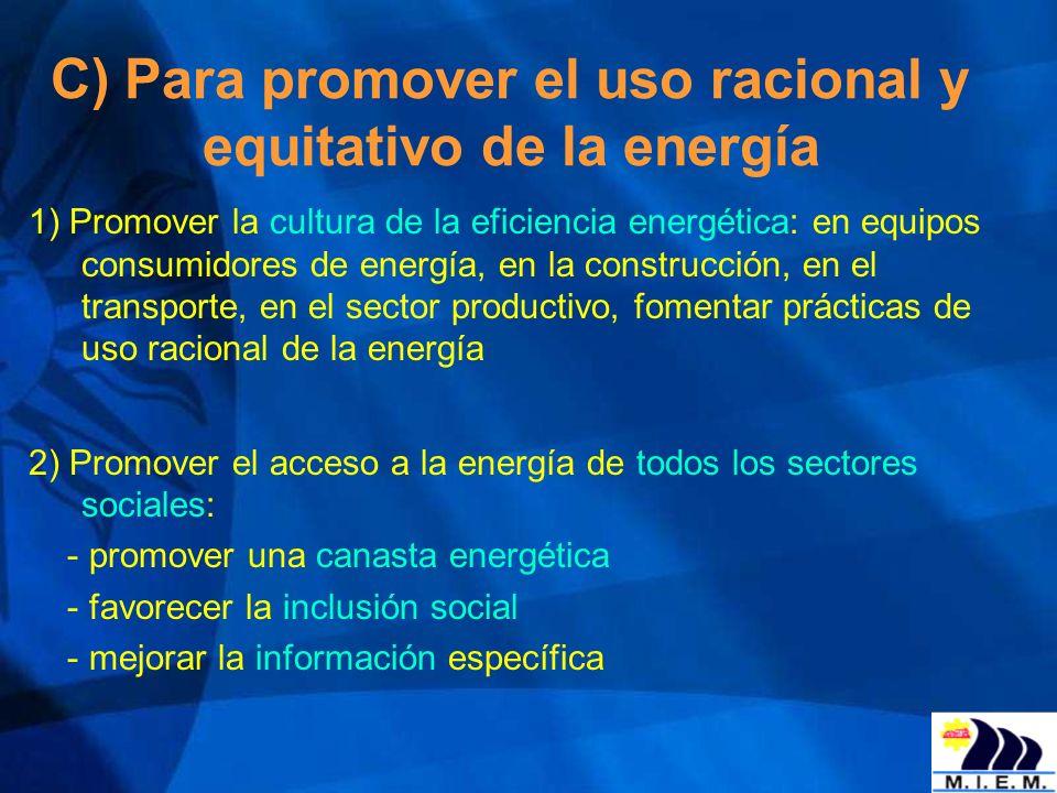 C) Para promover el uso racional y equitativo de la energía
