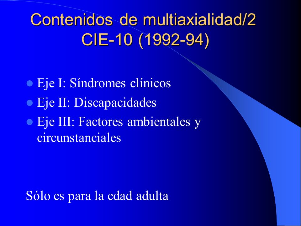 Contenidos de multiaxialidad/2 CIE-10 (1992-94)