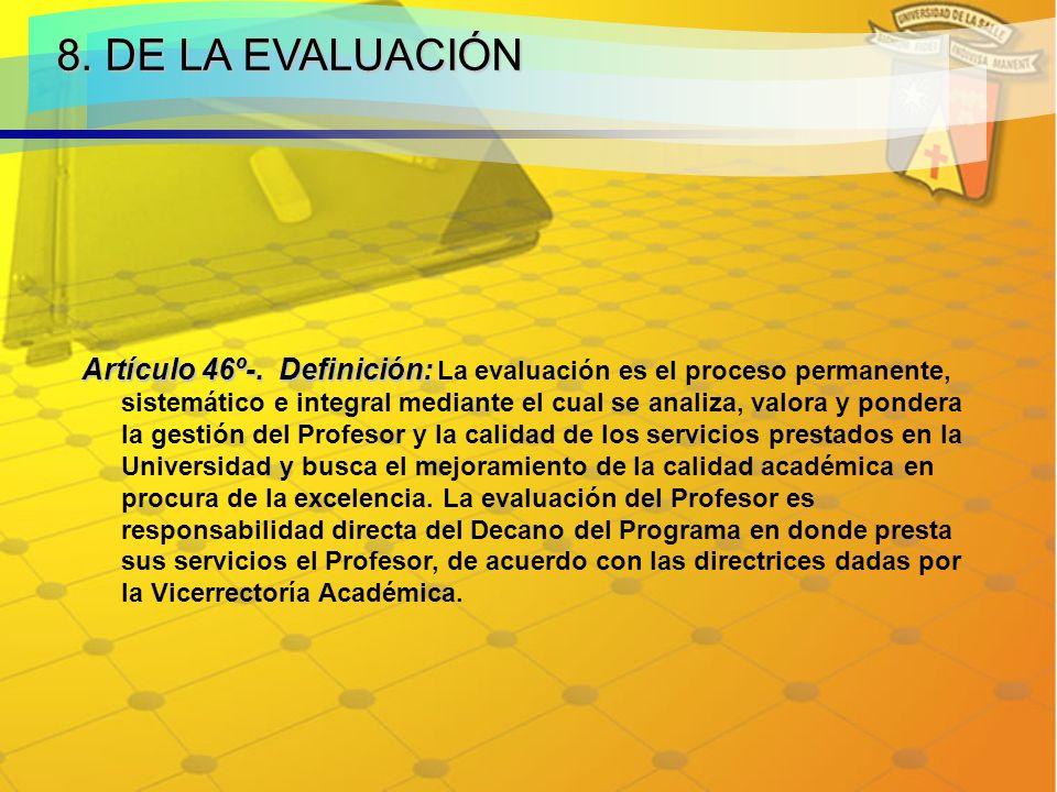 8. DE LA EVALUACIÓN