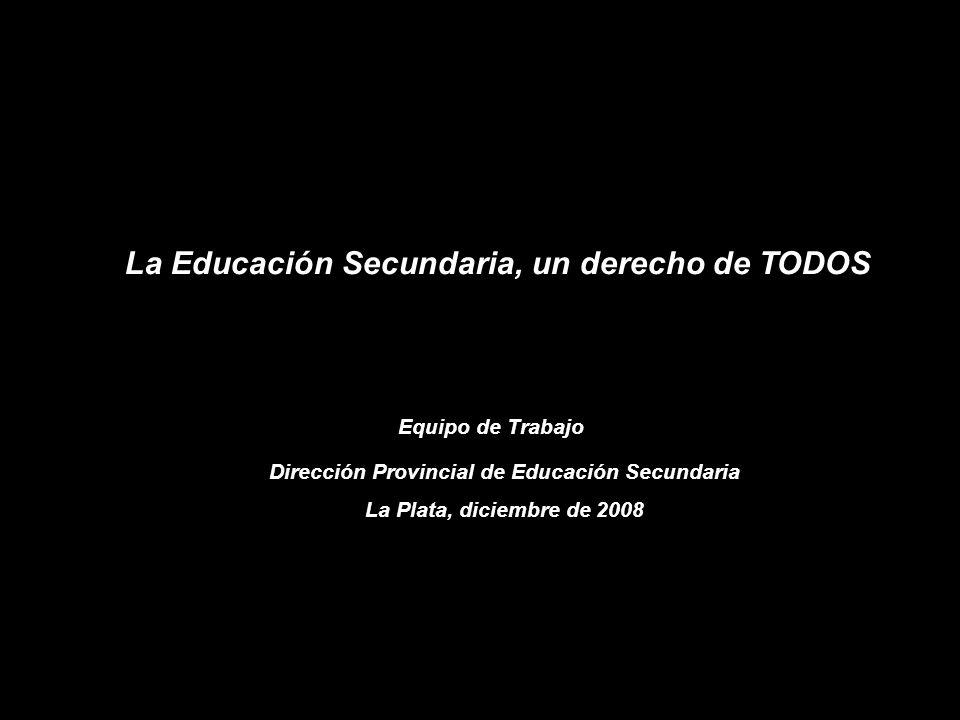 La Educación Secundaria, un derecho de TODOS