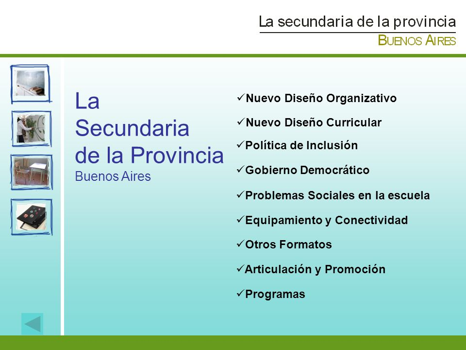 La Secundaria de la Provincia Buenos Aires Nuevo Diseño Organizativo