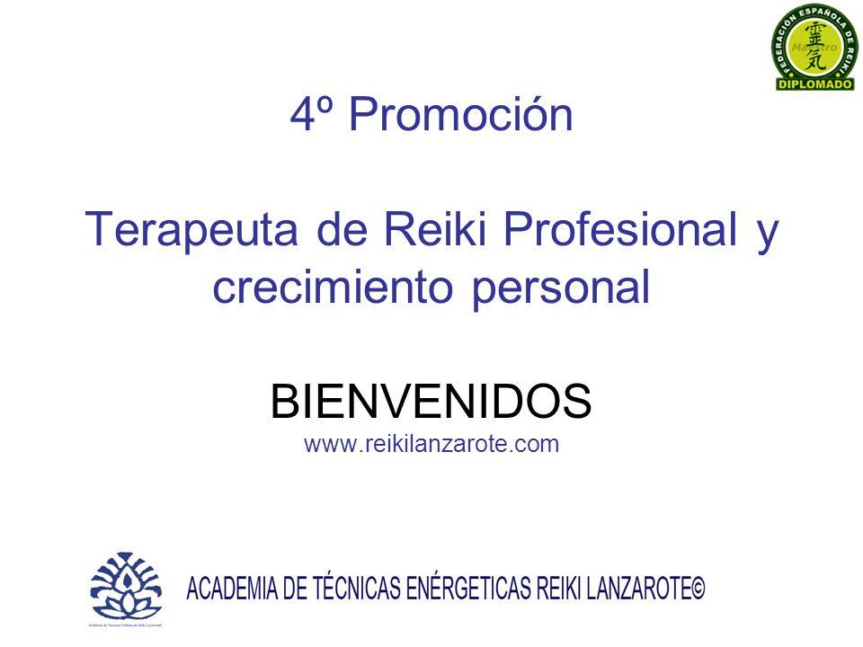 4º Promoción Terapeuta de Reiki Profesional y crecimiento personal BIENVENIDOS www.reikilanzarote.com