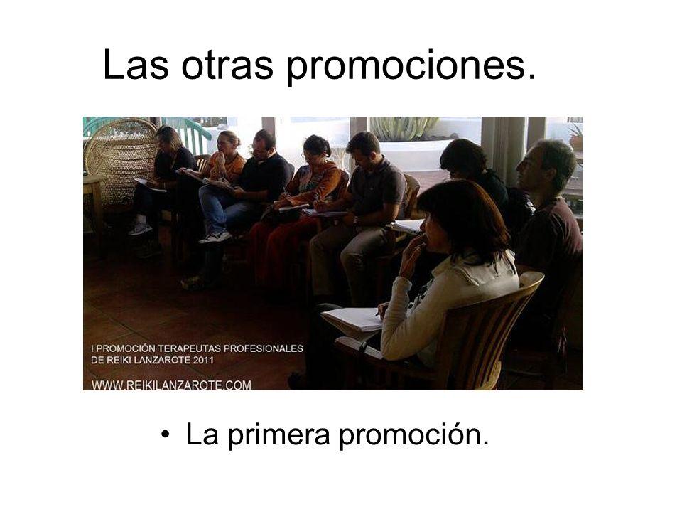 Las otras promociones. La primera promoción.