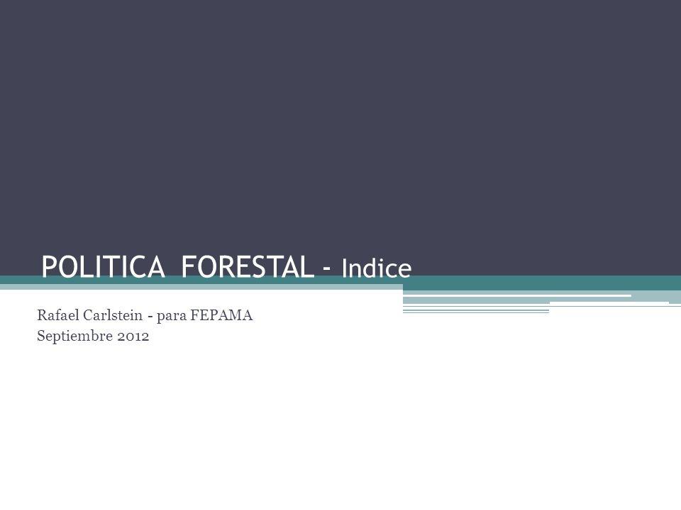 POLITICA FORESTAL - Indice