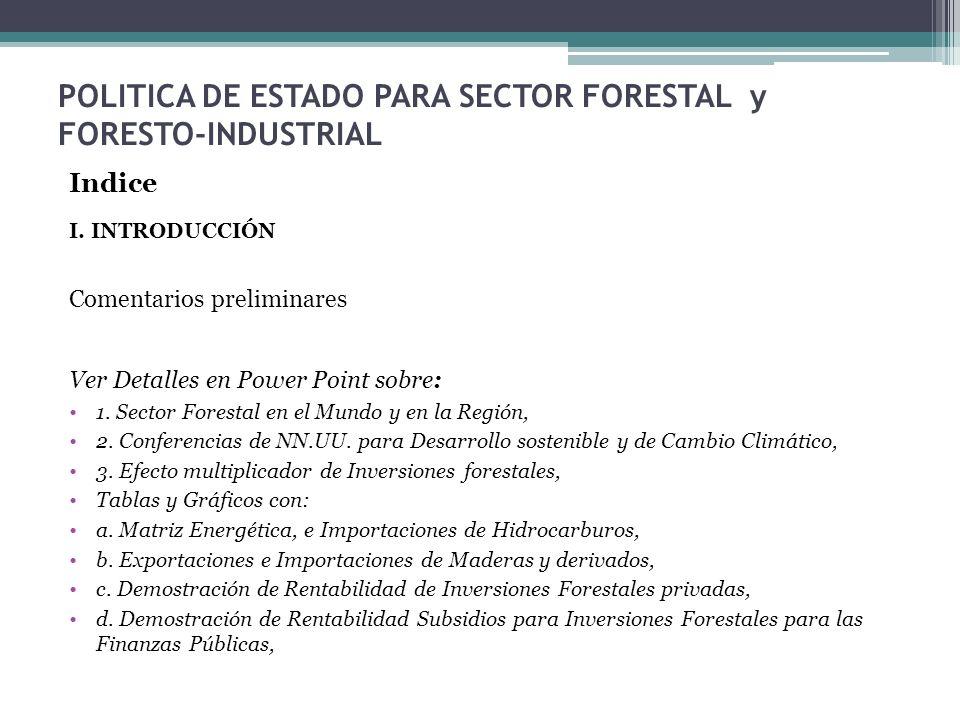 POLITICA DE ESTADO PARA SECTOR FORESTAL y FORESTO-INDUSTRIAL
