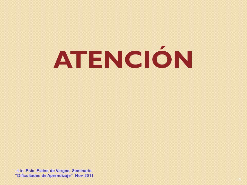 ATENCIÓN Lic. Psic. Elaine de Vargas- Seminario \