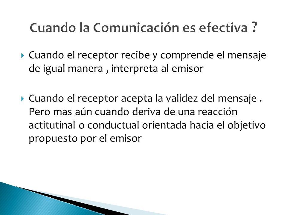 Cuando la Comunicación es efectiva