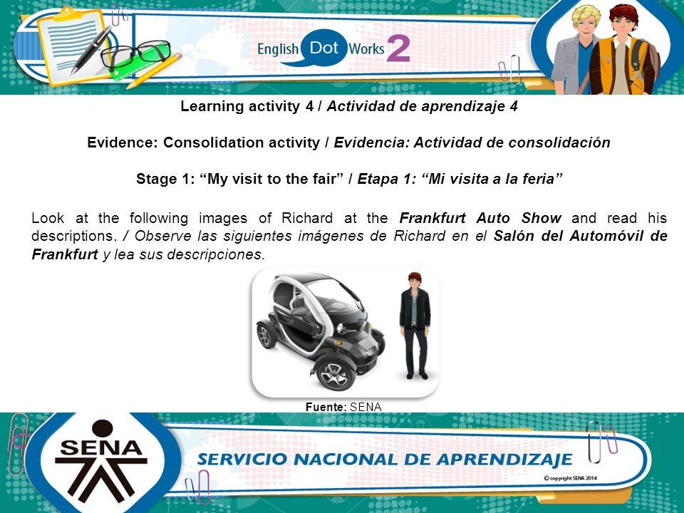 Stage 1: My visit to the fair / Etapa 1: Mi visita a la feria