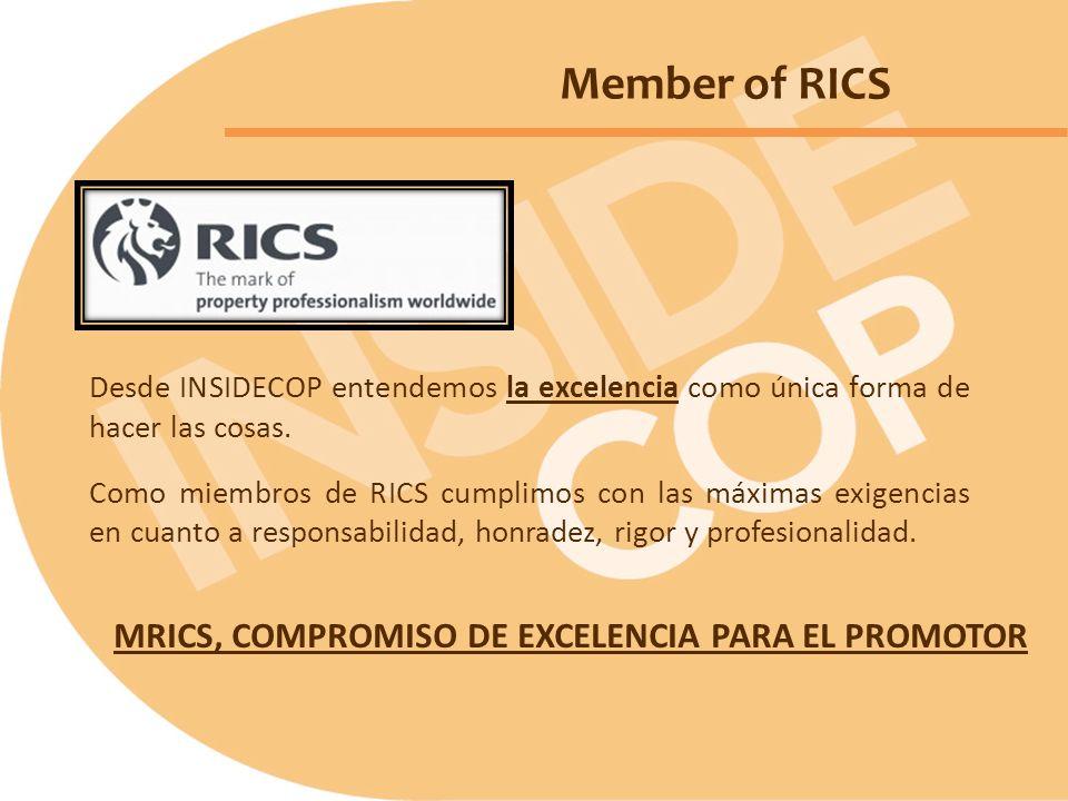 Member of RICS MRICS, COMPROMISO DE EXCELENCIA PARA EL PROMOTOR