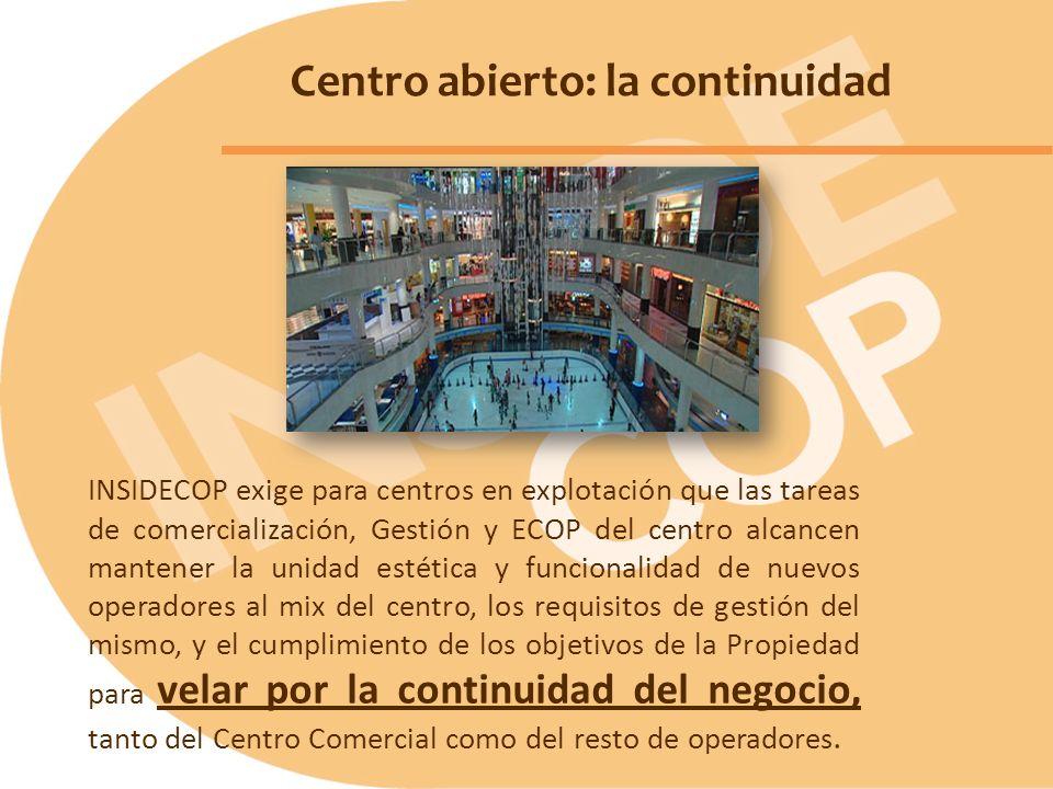 Centro abierto: la continuidad