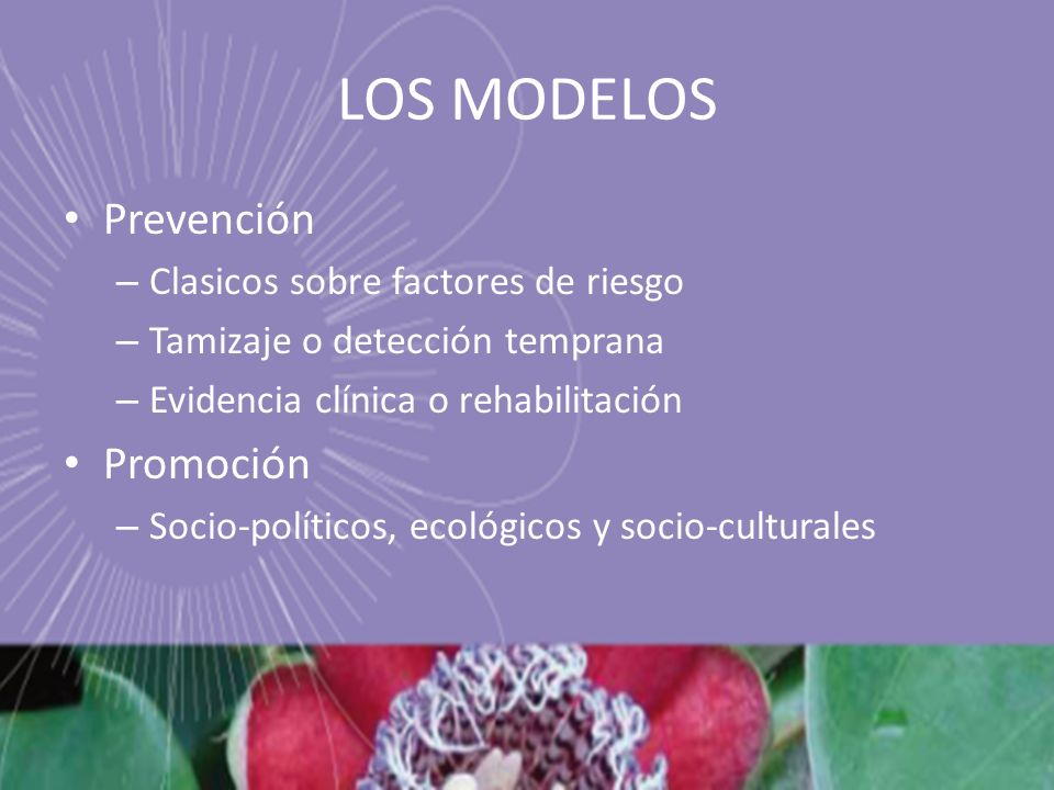 LOS MODELOS Prevención Promoción Clasicos sobre factores de riesgo
