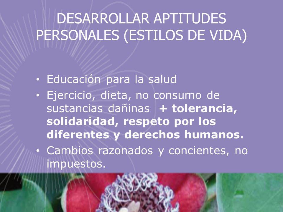 DESARROLLAR APTITUDES PERSONALES (ESTILOS DE VIDA)