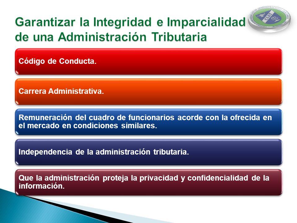 Garantizar la Integridad e Imparcialidad de una Administración Tributaria