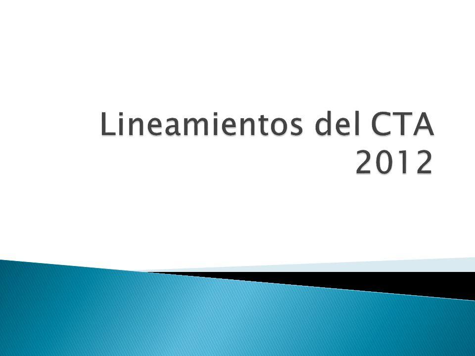 Lineamientos del CTA 2012