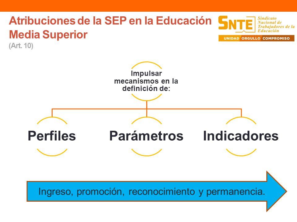 Atribuciones de la SEP en la Educación Media Superior (Art. 10)