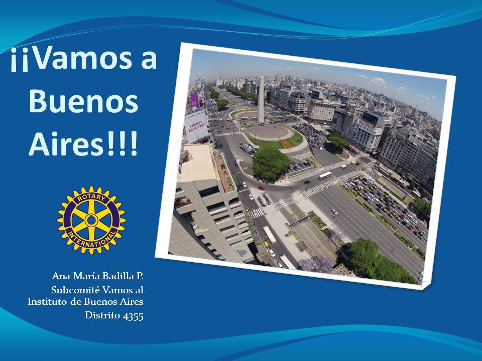 ¡¡Vamos a Buenos Aires!!! Ana María Badilla P.