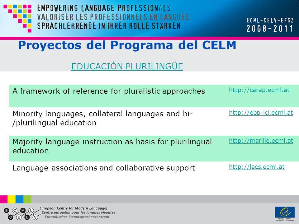 Proyectos del Programa del CELM EDUCACIÓN PLURILINGÜE