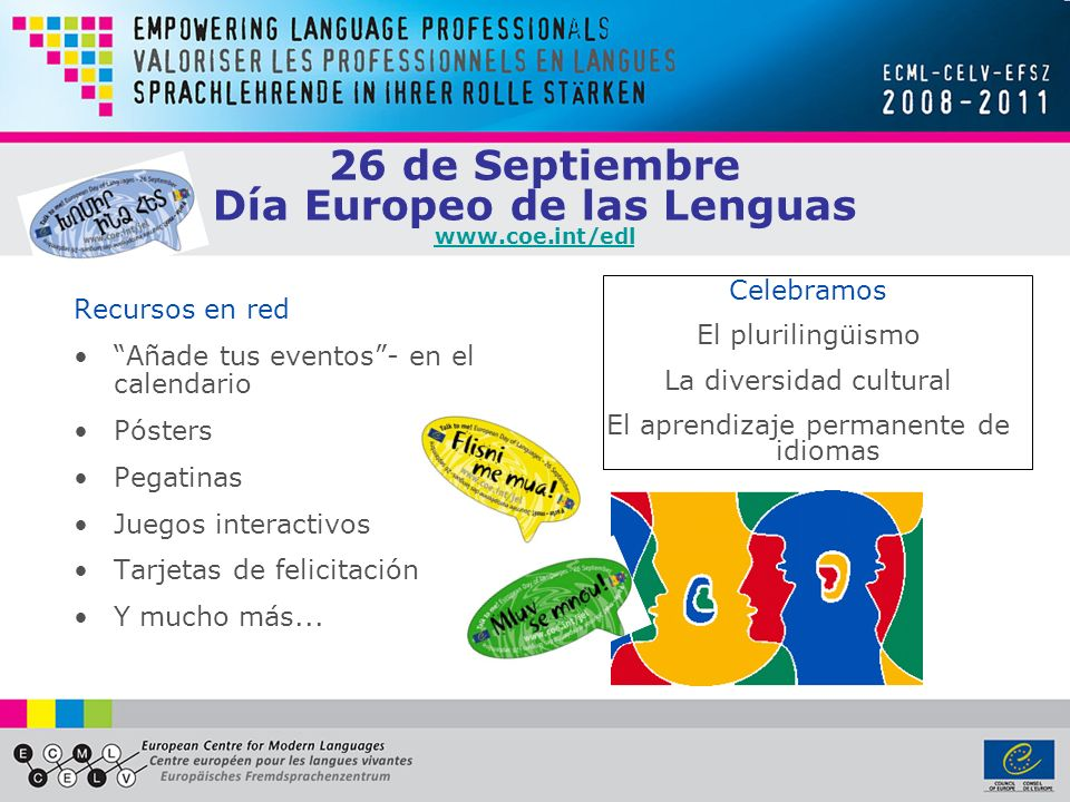 26 de Septiembre Día Europeo de las Lenguas www.coe.int/edl