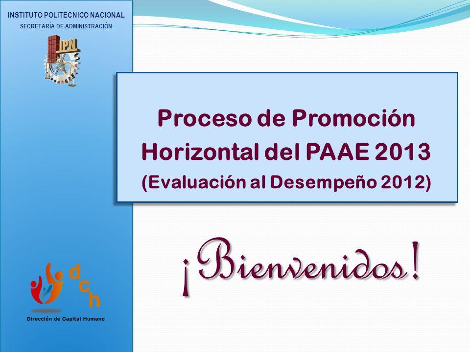¡Bienvenidos! Proceso de Promoción Horizontal del PAAE 2013