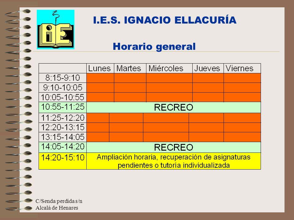 I.E.S. IGNACIO ELLACURÍA Horario general