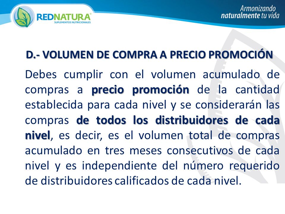 D.- VOLUMEN DE COMPRA A PRECIO PROMOCIÓN