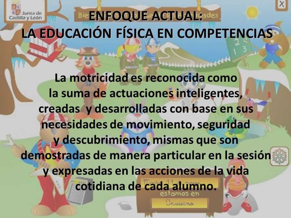ENFOQUE ACTUAL: LA EDUCACIÓN FÍSICA EN COMPETENCIAS