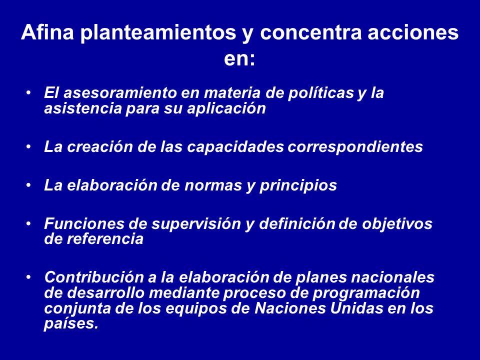 Afina planteamientos y concentra acciones en: