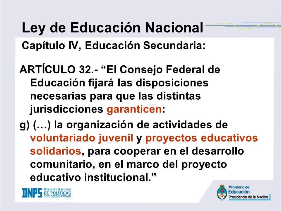 Ley de Educación Nacional Capítulo IV, Educación Secundaria: