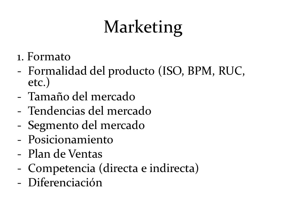 Marketing 1. Formato Formalidad del producto (ISO, BPM, RUC, etc.)