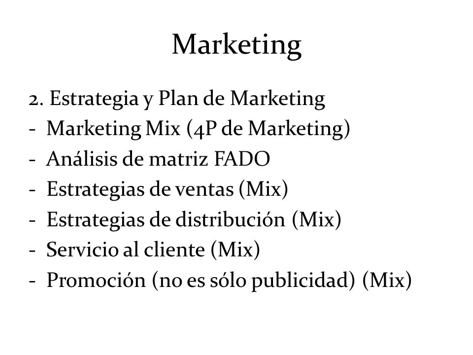 Marketing 2. Estrategia y Plan de Marketing