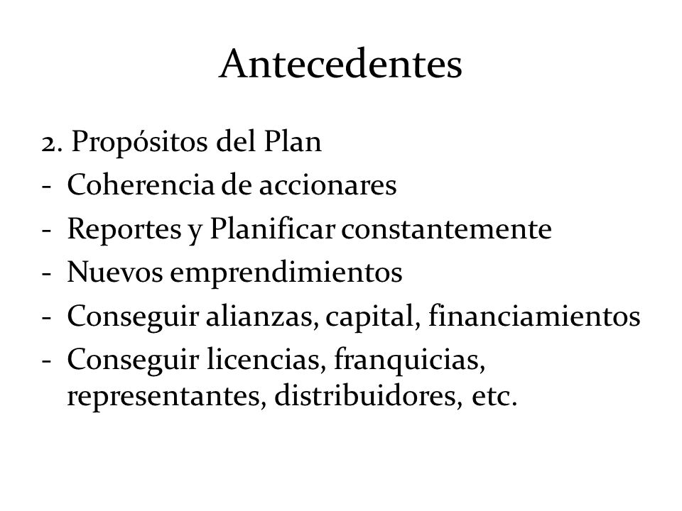 Antecedentes 2. Propósitos del Plan Coherencia de accionares