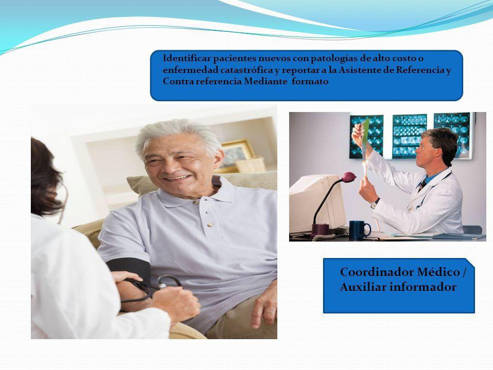 Coordinador Médico / Auxiliar informador