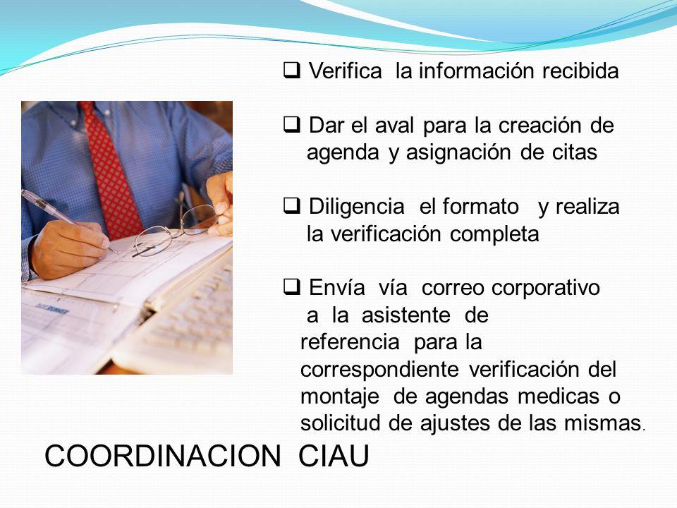 COORDINACION CIAU Verifica la información recibida