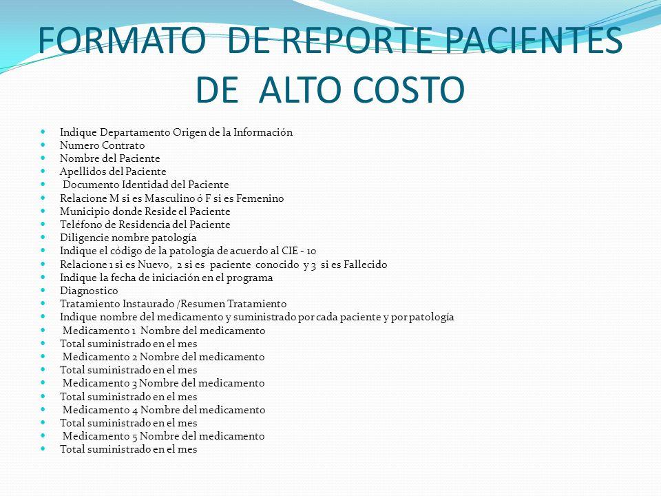 FORMATO DE REPORTE PACIENTES DE ALTO COSTO