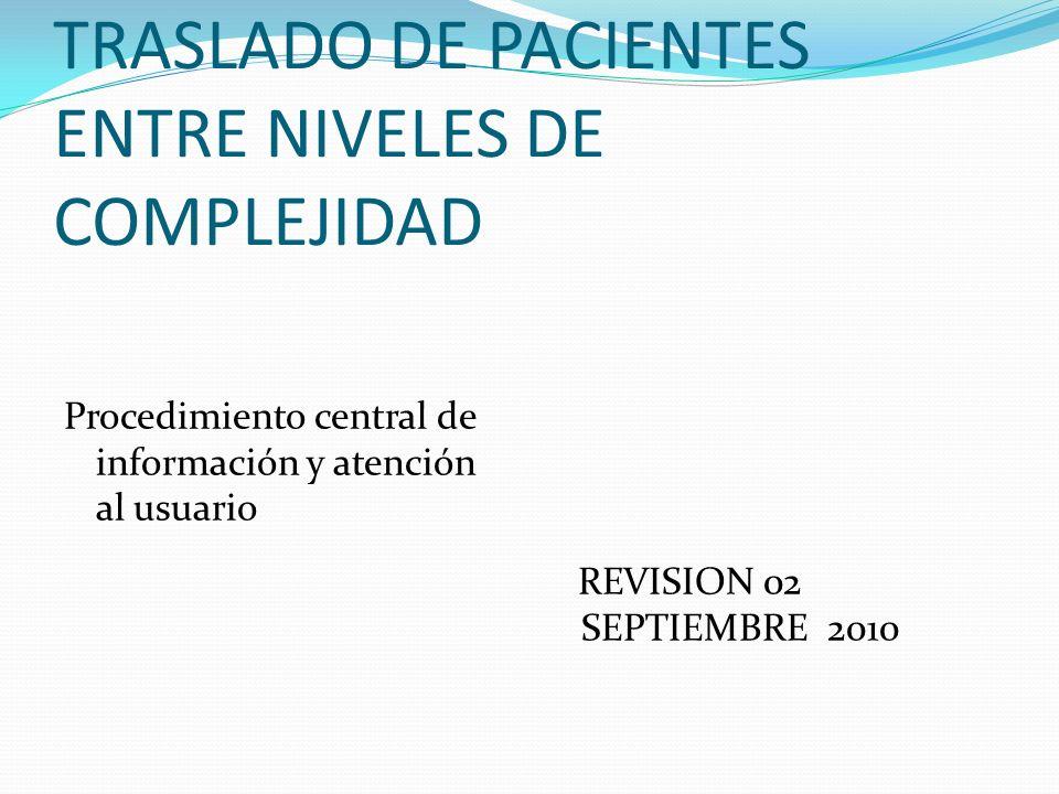 TRASLADO DE PACIENTES ENTRE NIVELES DE COMPLEJIDAD