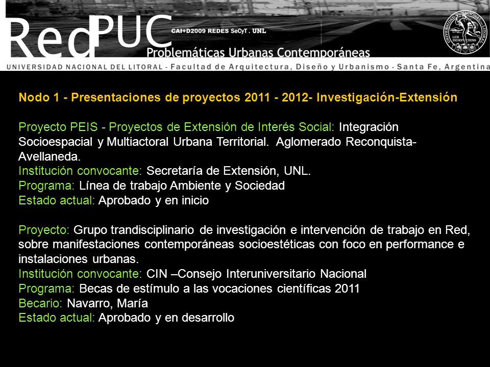 Nodo 1 - Presentaciones de proyectos 2011 - 2012- Investigación-Extensión