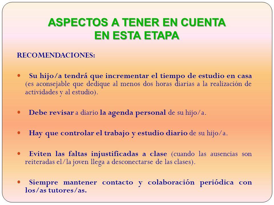 ASPECTOS A TENER EN CUENTA EN ESTA ETAPA