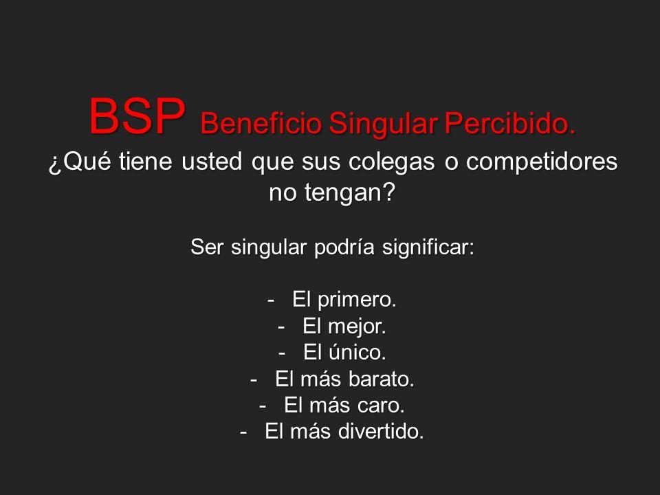 BSP Beneficio Singular Percibido.